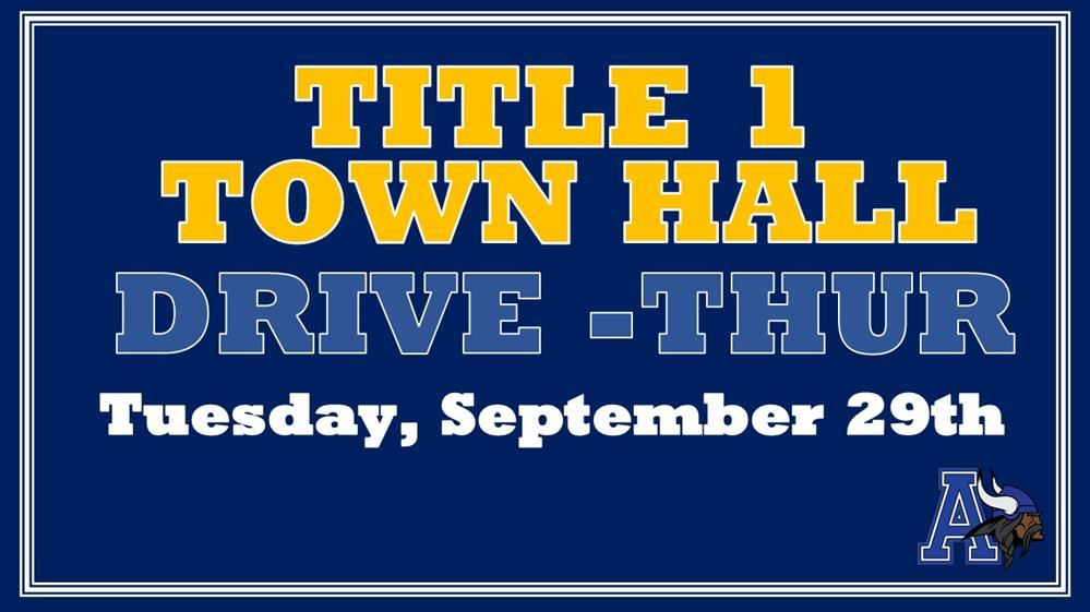 Title 1 Town Hall Drive Thur Tuesday, September 29th