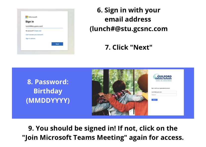 Sign in with your email address Click Next Password Birthday You should be signed in!  If not, click on the join Microsoft Te