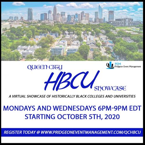 Virtual showcase of HBCUs on Mondays and Wednesdays 6 to 9 p.m. starting October 5.  Register at www.pridgeoneventmanagement.