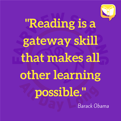 """Reading is a gateway skill that makes all other learning possible.""  Barack Obama"