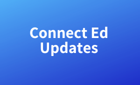 Connect Ed Updates