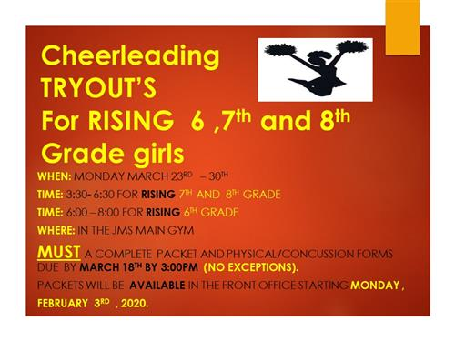cheerleading tryout's for rising 6, 7th, and 8th grade girls When:  Monday, March 23-30 Time: 3:30-6:30 for rising 7th and 8t