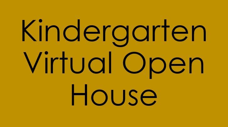 Kindergarten Virtual Open House